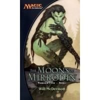 Magic The Gathering The Moons of Mirrodin by Will McDermott на английском языке